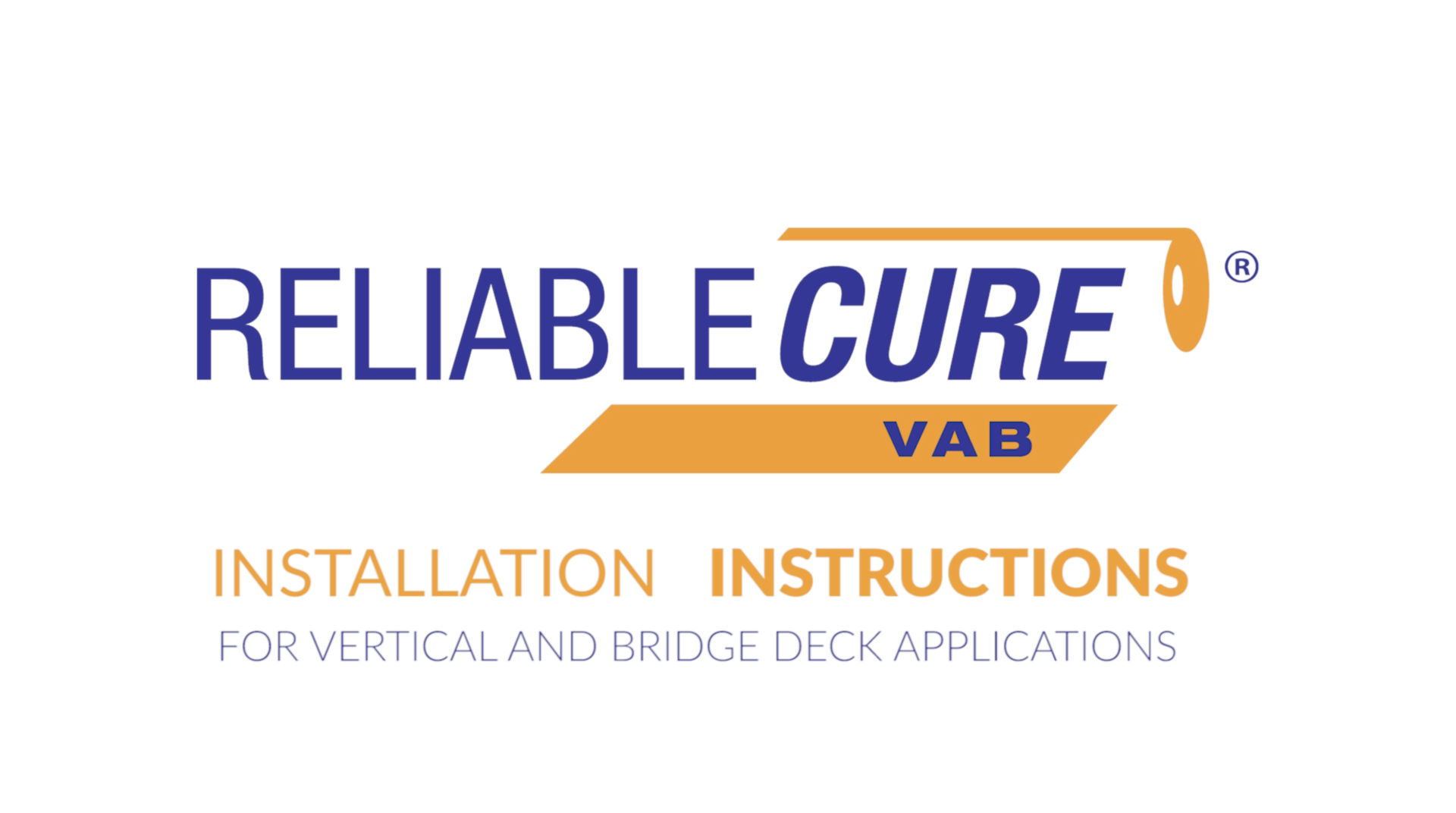 ReliableCure VAB Installation Instructions